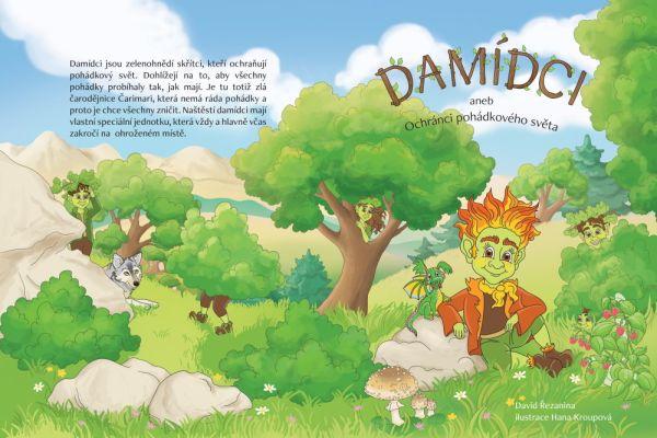 Nová pohádková knížka pro malé čtenáře - Damídci